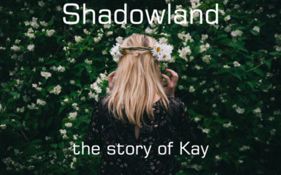 SHADOWLAND: Prostitution– the story of Kay
